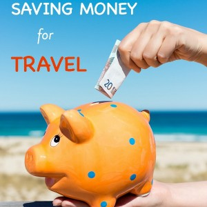 The SECRETS to saving money for Travel.