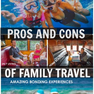 pros and cons of family travel