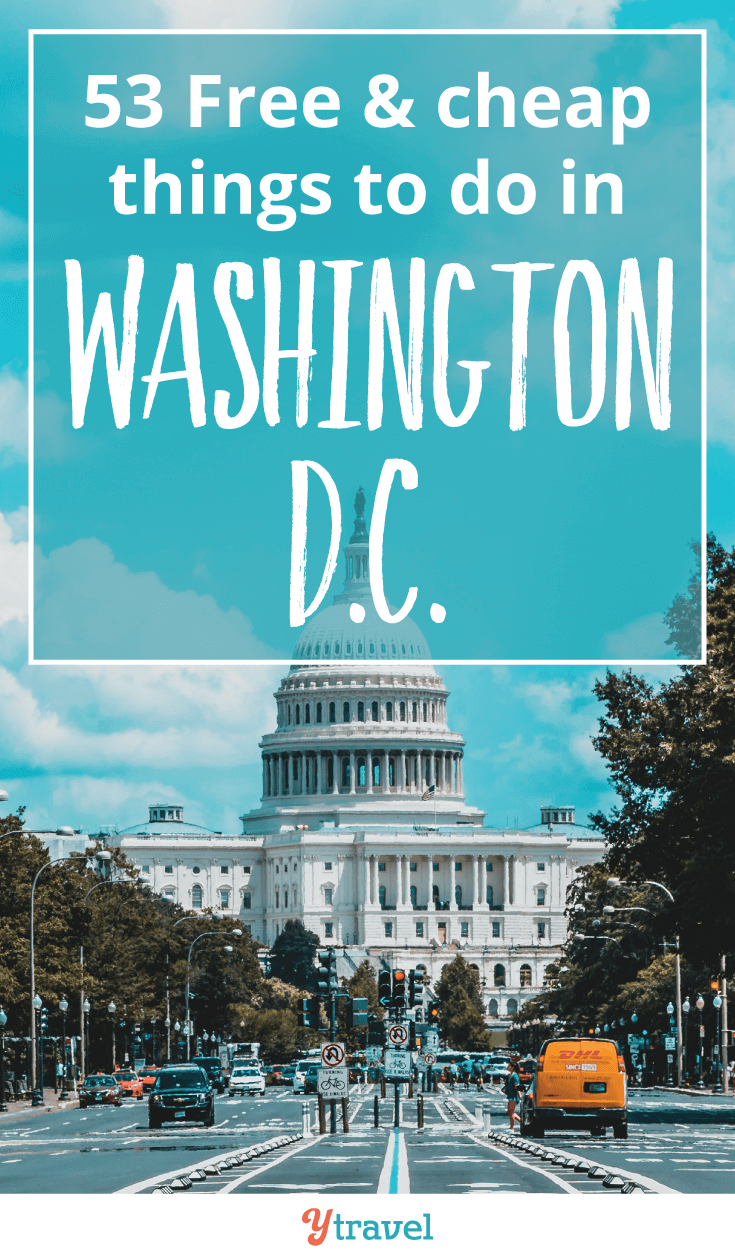 Heading to DC soon? Here are 53 free & cheap things to do in Washington D.C.
