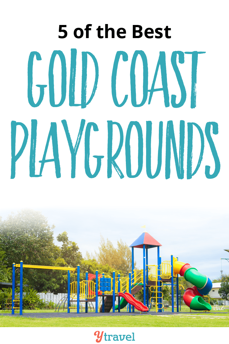 5 of the Best Gold Coast Playgrounds