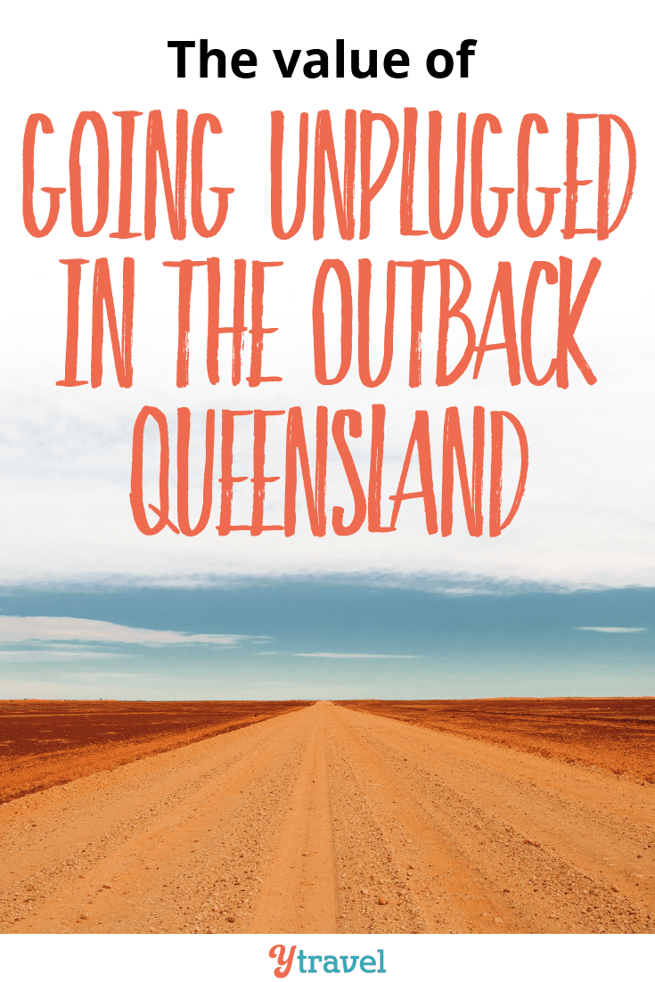 The value of going unplugged in the Outback Queensland