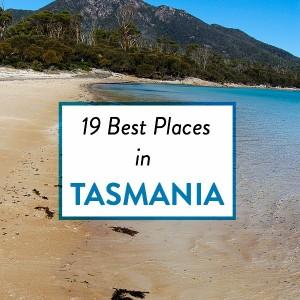 19 best places to visit in Tasmania, Australia