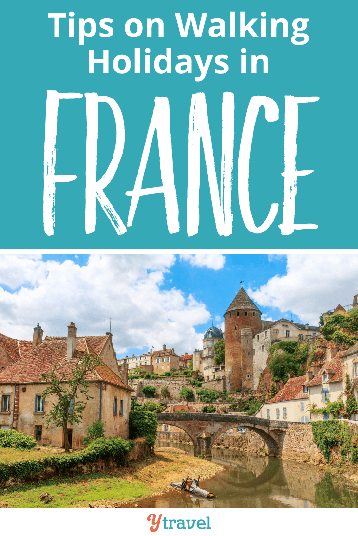 Tips on Walking Holidays in France
