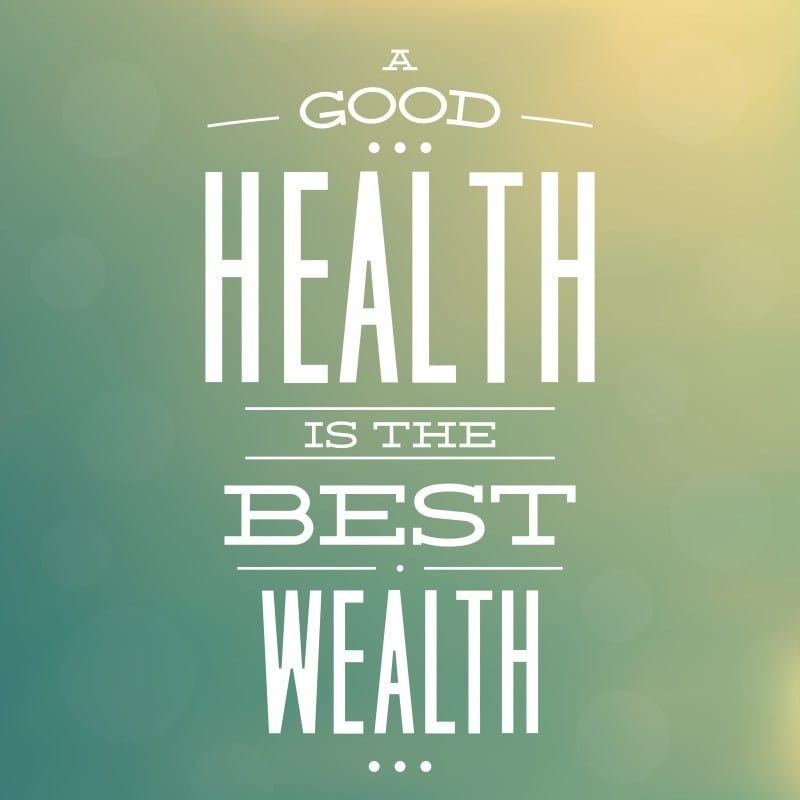 health wealth quote