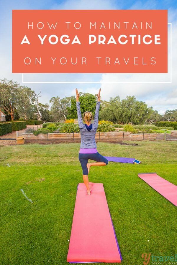 How to Maintain a yoga practice while you travel