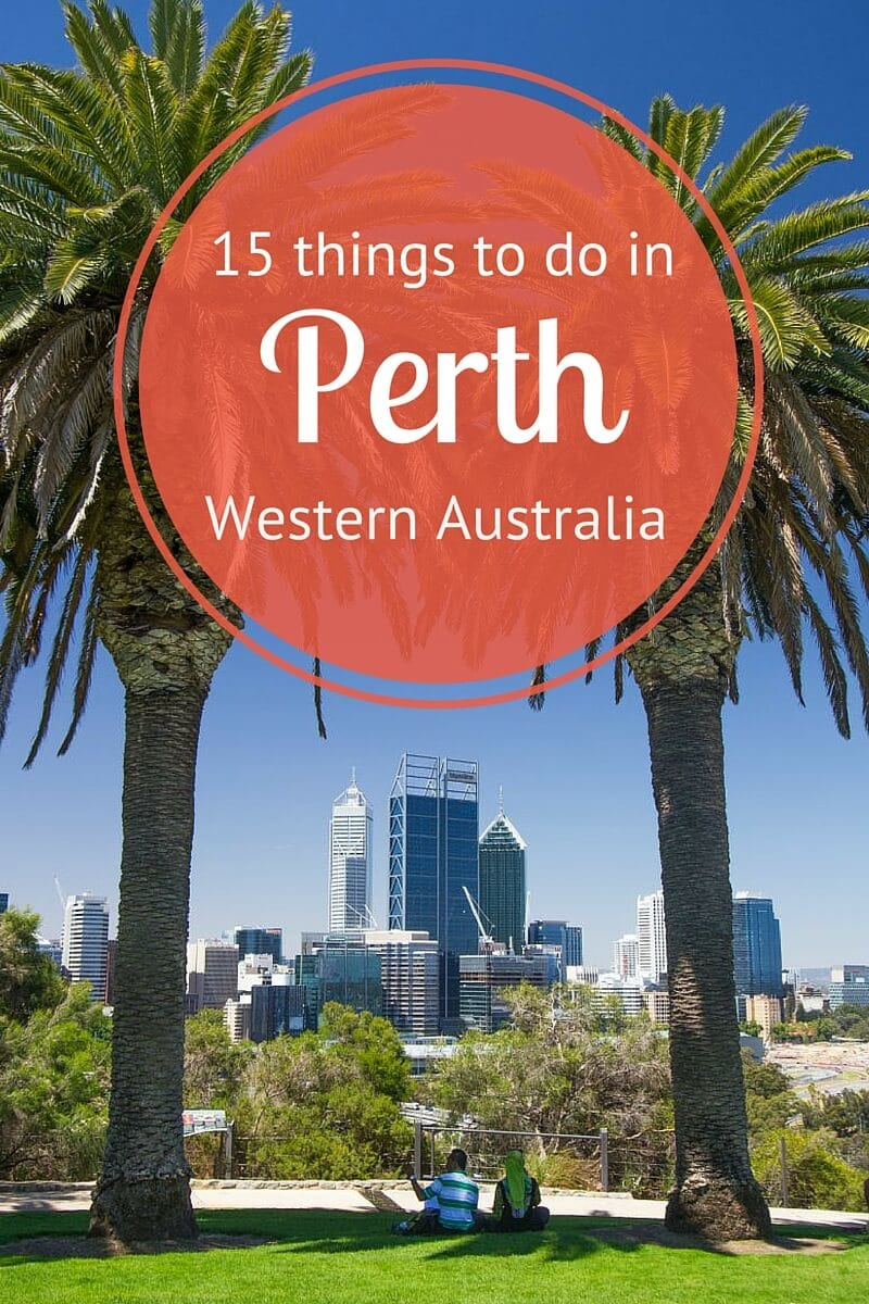 15 Exciting Things to Do in Perth, Western Australia