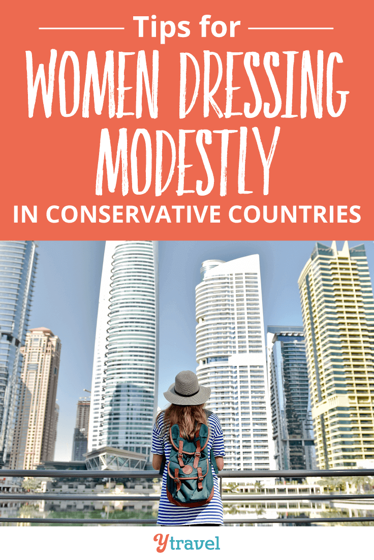 A guide for women dressing modestly in conservative countries.