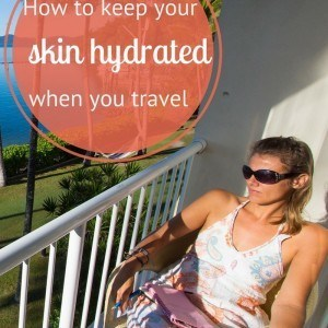 How to keep your skin hydrated when you travel (800 x 1200)