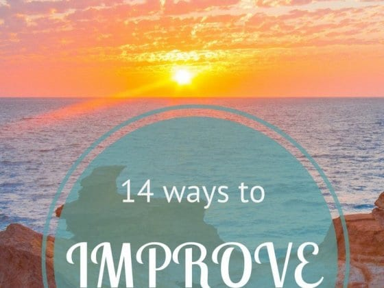 14 ways to Improve Your Life
