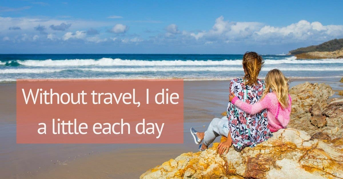 Without travel I die a little each day1 (1200 x 627)