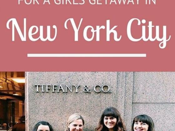 6 tips for a girls getaway in New York City