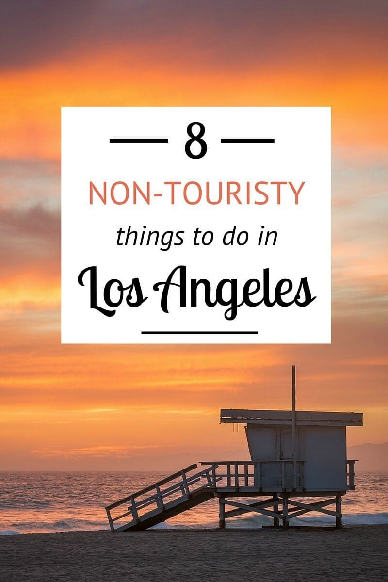 8 non touristy things to do in los angeles