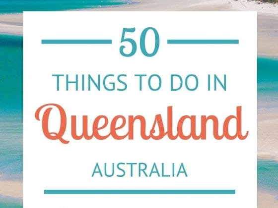 50 Things to Do in Queensland
