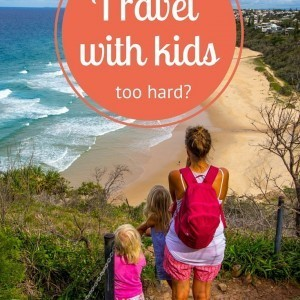Is traveling with kids too hard? Help is here! Click inside for our top tips