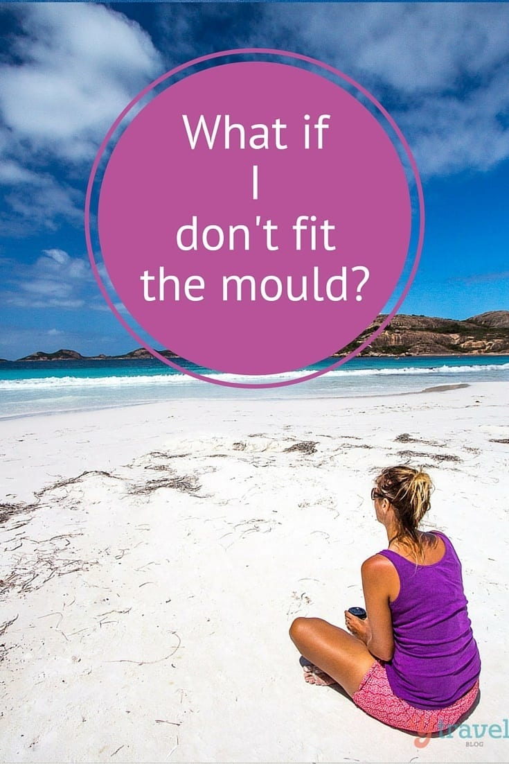 What if you don't fit the mould? Tips on how I've coped with living an out-of-the-box lifestyle.