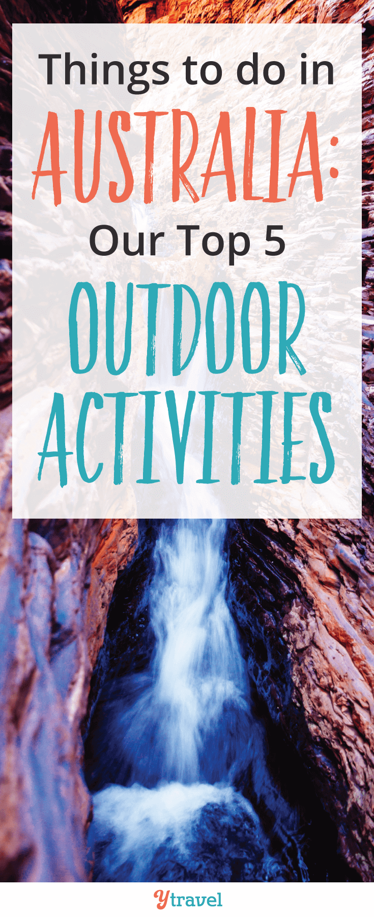 Looking for things to do in Australia? Check out our top 5 awesome outdoor activities!