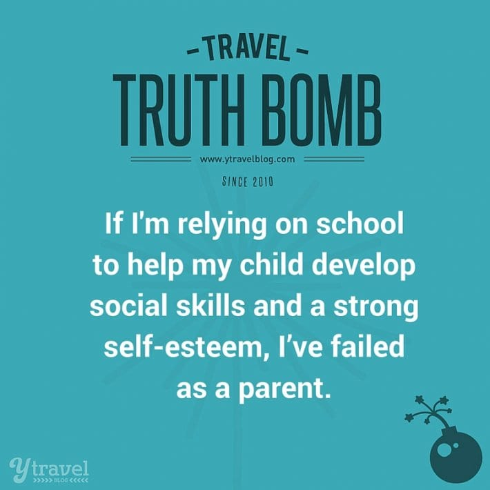 Social skills family travel truth bomb