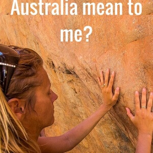 What does Australia mean to me