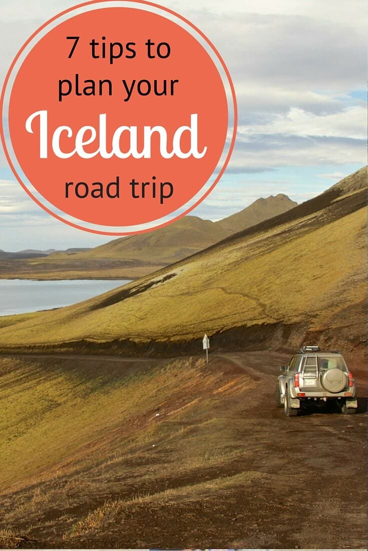 7 Insider Tips to Plan Your Iceland Road Trip and