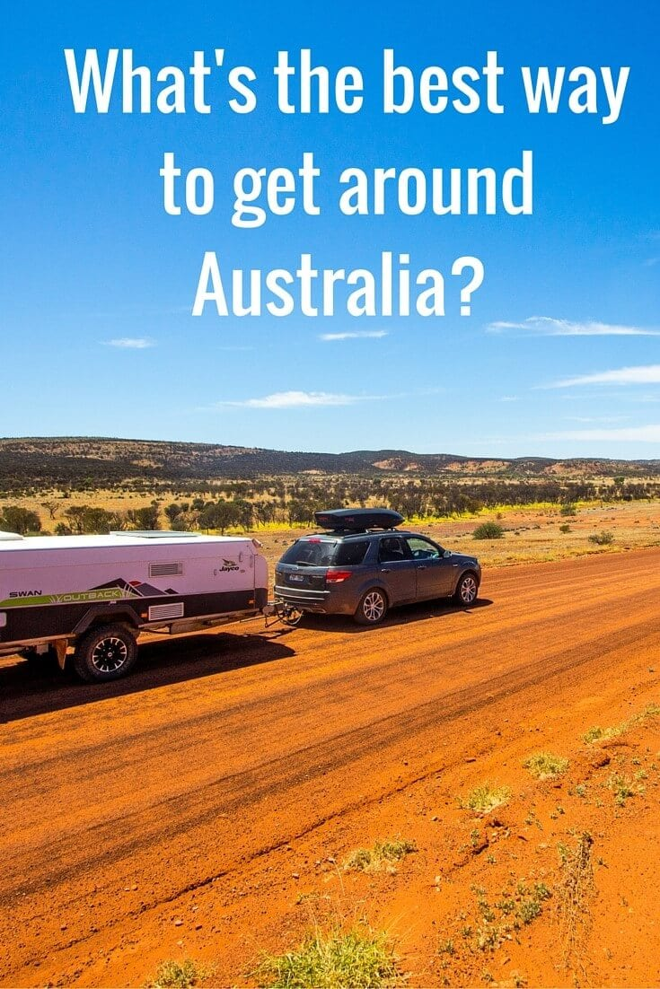 how to travel around australia caravan or cer trailer