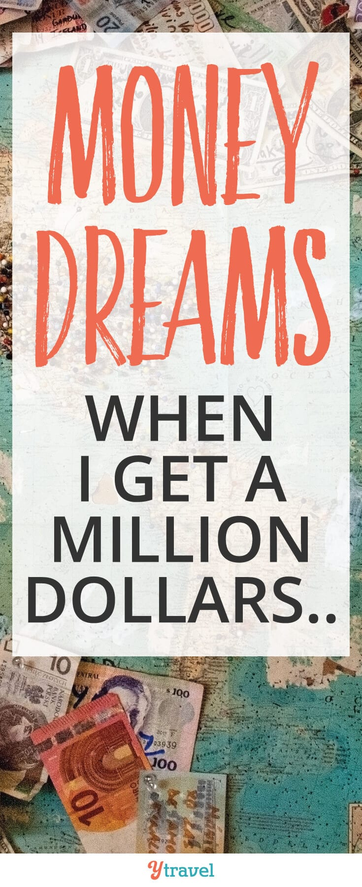 Don't let your money dreams consume your life. Take control and stop wishing for that million dollars and start living.