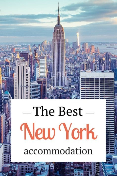 5 best New York City accommodation options from budget to luxury, from hotels to apartments. I've done the research for you!