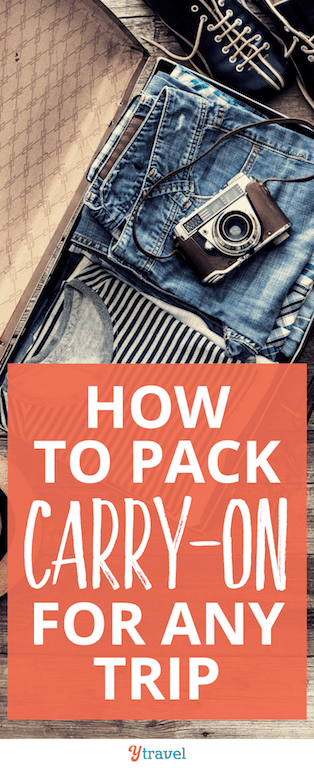How to pack carry on for any trip - forget about baggage fees and check in hassle. These packing tips will help you become a carry on traveler.