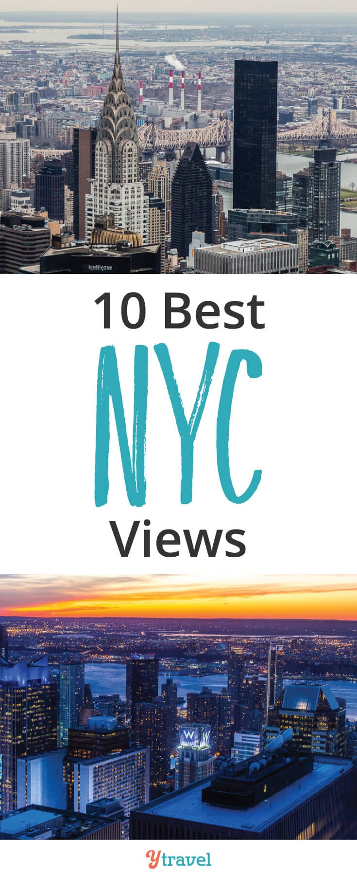 New York City has one of the most iconic skylines, check out these 10 best NYC views.