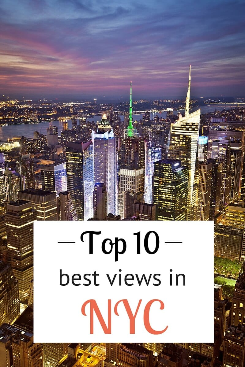 10 Best Nyc Views You Haven T Seen New York Until Ve It Like This