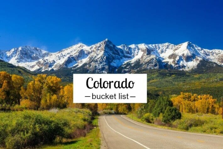 Things to do in Colorado bucket list