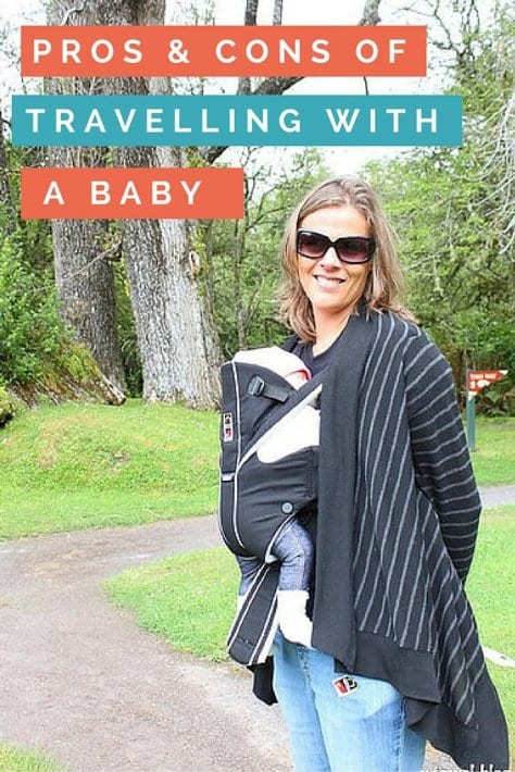 Tips for traveling with a baby. Click inside to read about the PROS and CONS!