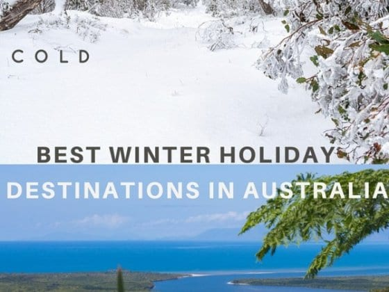 Best winter holiday destinations in Australia
