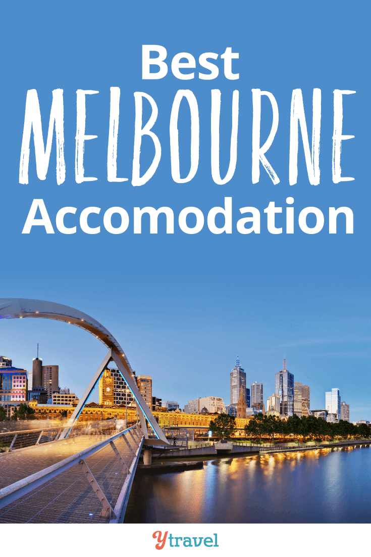 Best Melbourne accommodation options for hotels, apartments, and hostels. From budget to luxury properties!