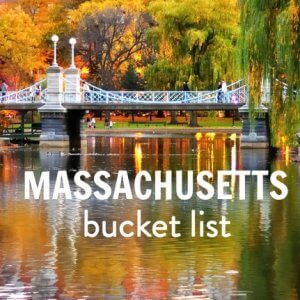 Our things to do in Massachusettes bucket list