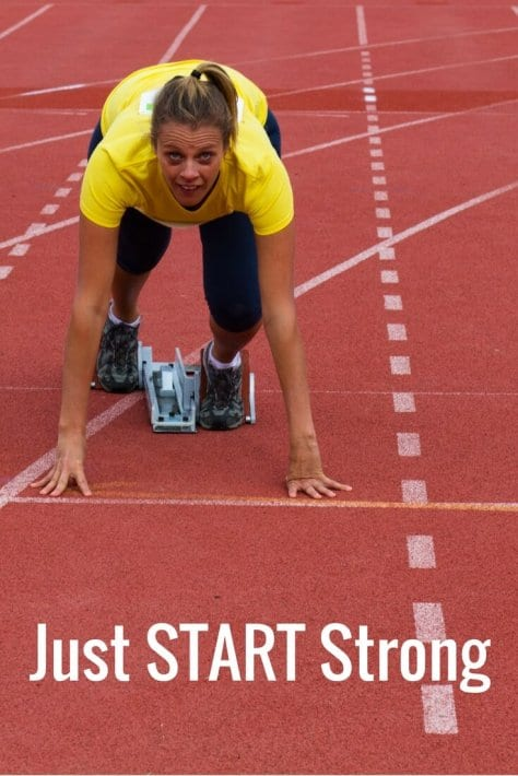 Just start strong