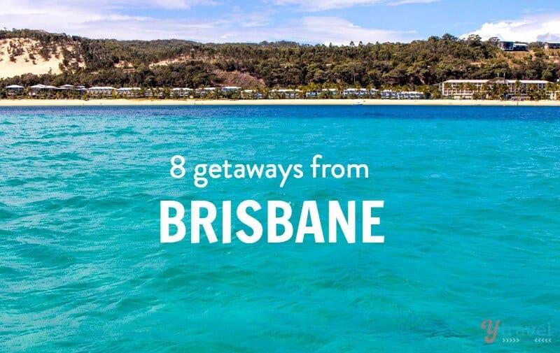 8 best weekend getaways from brisbane australia for Best weekend getaways in southeast