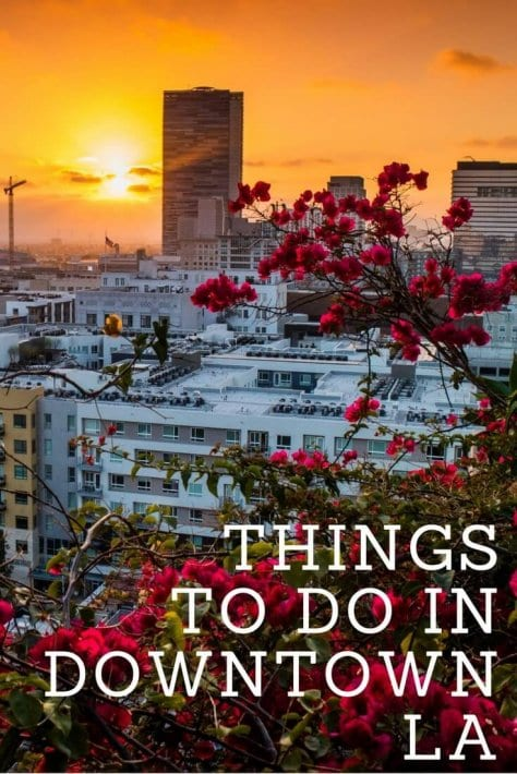 Things to do in Downtown LA