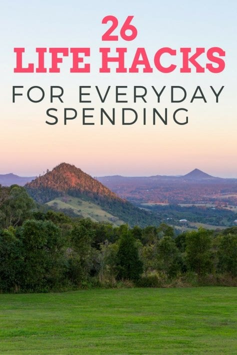 26 life hacks for everyday spending. We'll show you simple ways to reduce your bills, reduce your fees, and save on groceries. Save more money for travel and create better memories.
