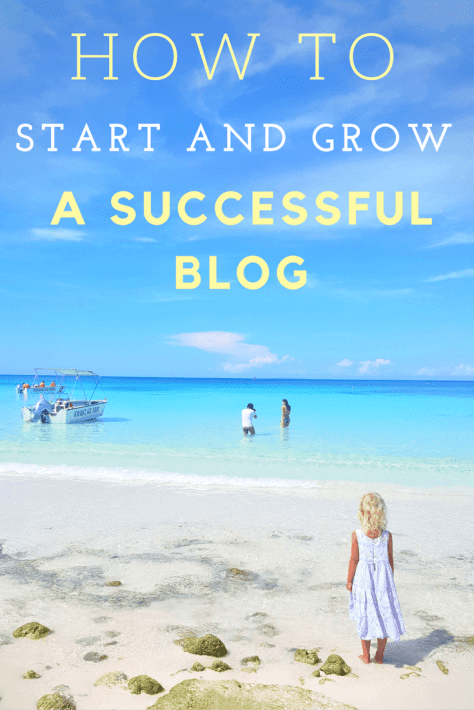 how to start and grow a successful blog