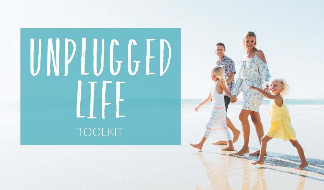The Unplugged Life Toolkit. How to unplug from the chaos, follow your bliss, travel more and create better memories.