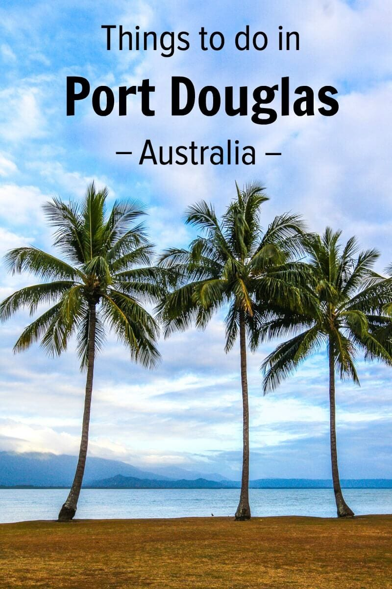 Visiting Port Douglas? It's one of Australia's best coastal towns. Get tips on what to do, where to eat, and where to stay!