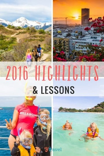 2016 travel highlights and lessons
