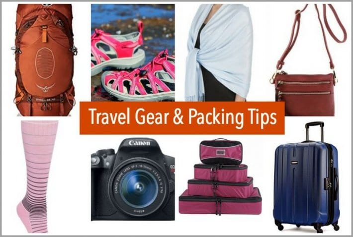 Travel Gear & Packing Tips