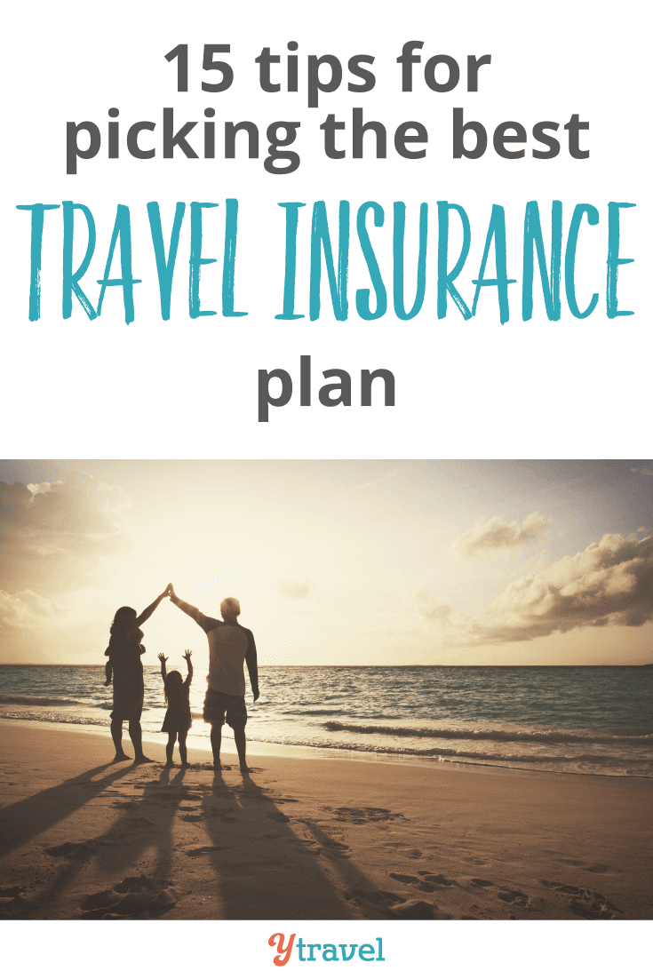 Lo Ng For Travel Insurance Check Out These 15 Tips For Buying The Best Travel Insurance