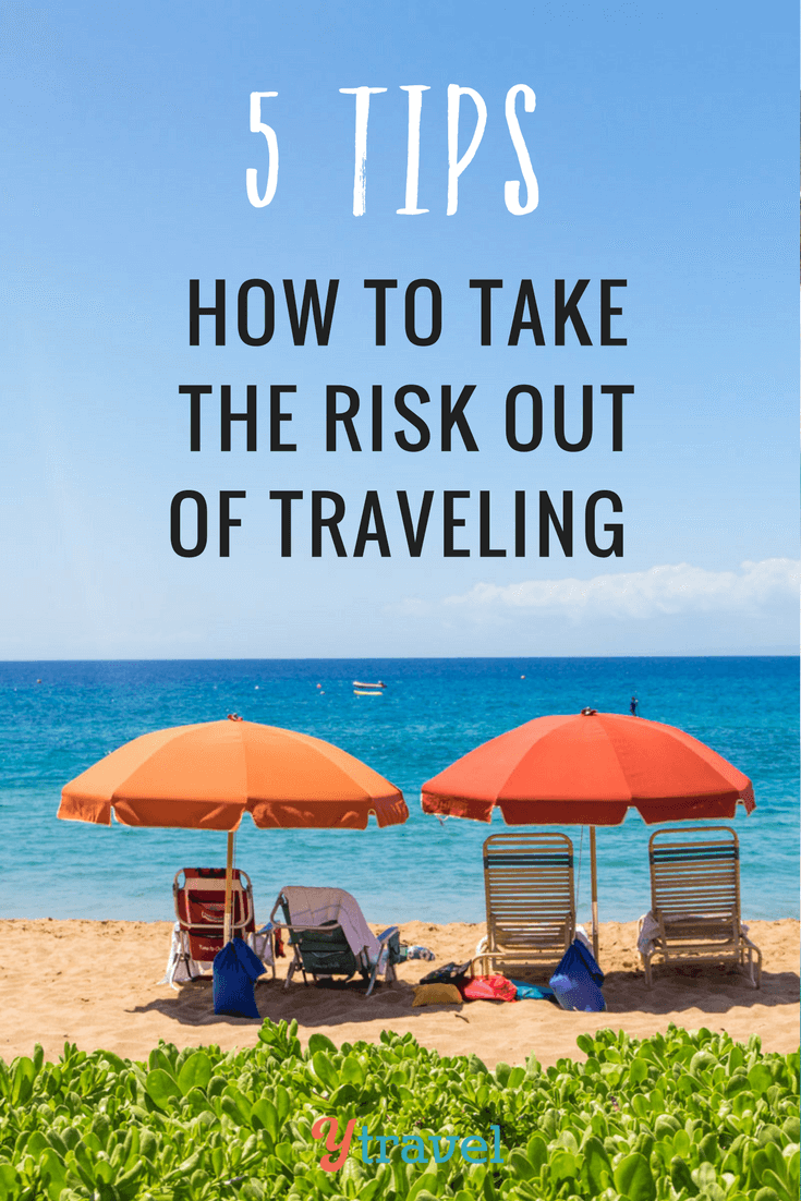 5 Tips - How to take the risk out of travel