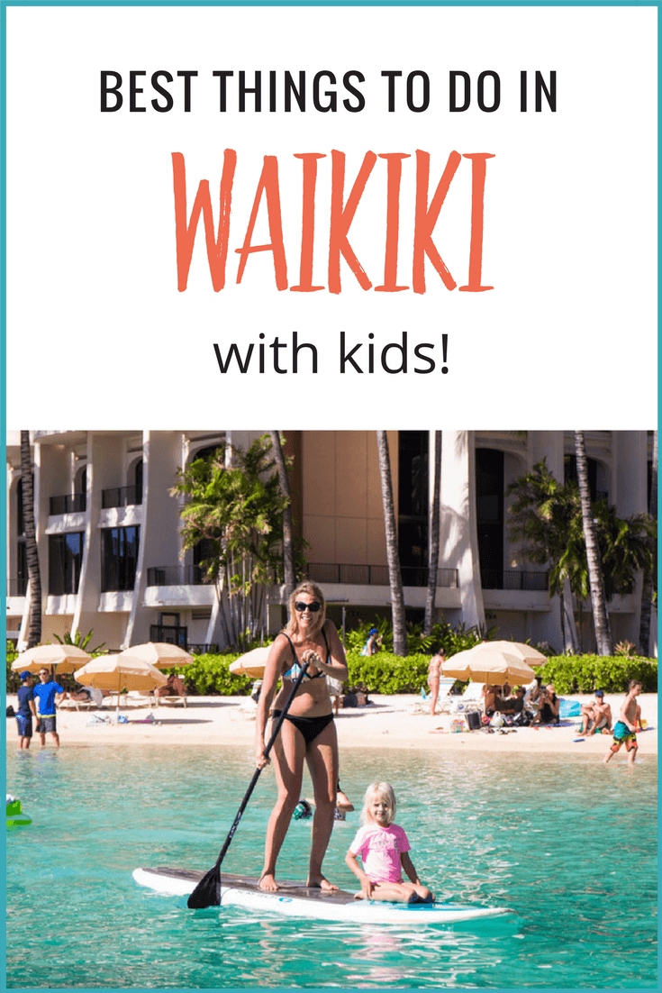Best things to do in waikiki with kids new york city blog for Things to see and do in nyc
