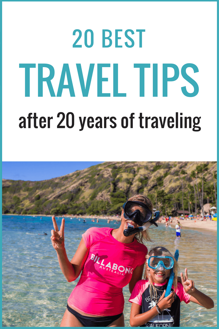We have been traveling consistently over the past 20 years, visiting over 50 countries and lived in 5. Here are our best travel tips!