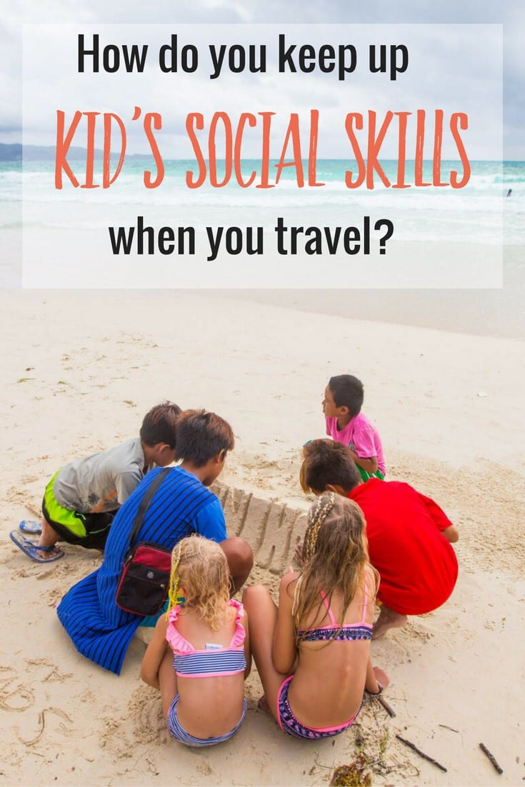Do you worry about your kid's social skills when you travel with them? Fear not, here is how we make sure our kids are interacting with others and developing social skills