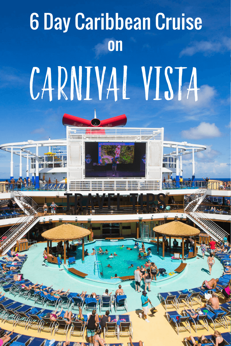 A Memorable 6 Day Western Caribbean Cruise On Carnival Vista
