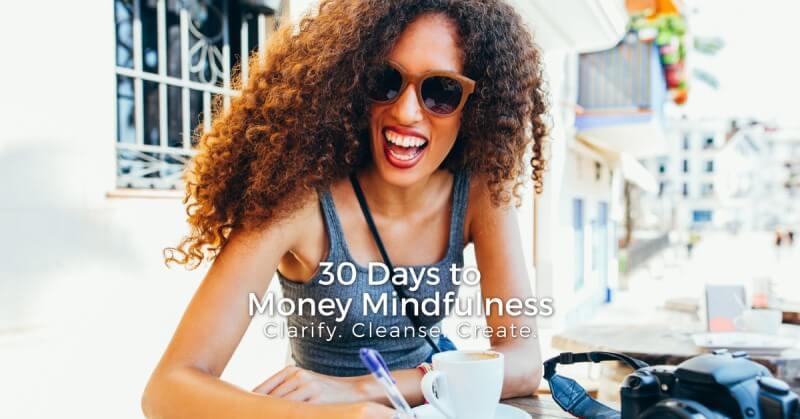30 days to money mindfulness